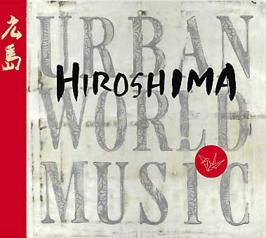 Hiroshima Urban World Music CD package
